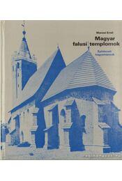 Magyar falusi templomok - Marosi Ernő - Régikönyvek