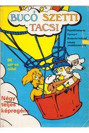 Bucó Szetti Tacsi - Négy teljes képregény - Marosi László - Régikönyvek