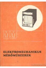 Elektromechanikus mérőműszerek - Maróti Zoltán - Régikönyvek