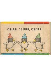 Csipp, csupp, csepp - Marsak, Sz., Laptyev, A. - Régikönyvek