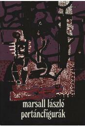 Portáncfigurák - Marsall László - Régikönyvek