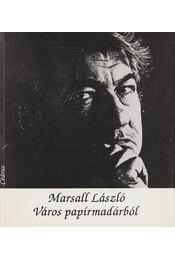 Város papírmadárból - Marsall László - Régikönyvek