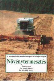 Növénytermesztés -  Marselek Sándor, Dr. Magda Sándor - Régikönyvek