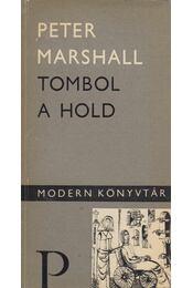 Tombol a hold - Marshall, Peter - Régikönyvek