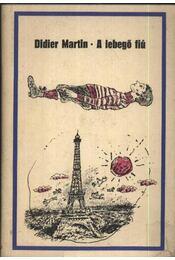 A lebegő fiú - Martin, Didier - Régikönyvek