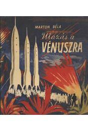 Utazás a Vénuszra - Marton Béla - Régikönyvek