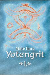 Yotengrit 1. - Máté Imre - Régikönyvek