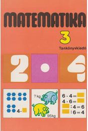 Matematika 3. - Balogh Artúrné, Dr. Tóthné Molnár Sára, Tarnai Ottoné - Régikönyvek