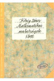 Mathematikai mulatságok 1. füzet - Kőnig Dénes - Régikönyvek