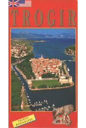 Trogir - Mato Njavro - Régikönyvek
