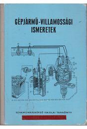 Gépjármű-villamossági ismeretek - Mátrai Nándor - Régikönyvek