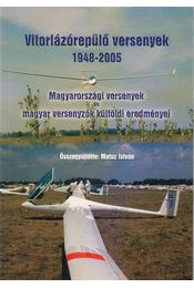 Vitorlázórepülő versenyek - Matusz István - Régikönyvek