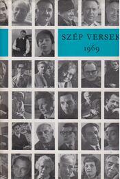 Szép versek 1969 - Mátyás Ferenc, Z. SZALAI SÁNDOR - Régikönyvek