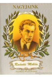 Radnóti Miklós - Matyasovszki József - Régikönyvek