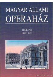 Magyar Állami Operaház 113. évad 1996-1997 - Mátyus Zsuzsa - Régikönyvek