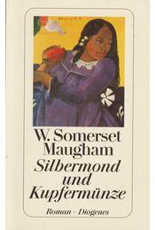 Silbermond und Kupfermünze - Maugham, W. Somerset - Régikönyvek