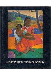 Les peintres impressionnistes - Maurice Serullaz - Régikönyvek