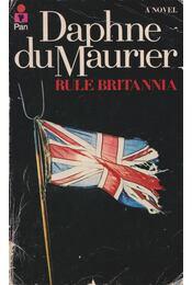 Rule Britannia - MAURIER, DAPNE du - Régikönyvek