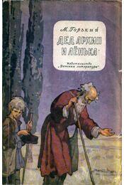 Arhip apó és Ljonka (orosz) - Maxim Gorkij - Régikönyvek