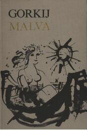 Malva - Maxim Gorkij - Régikönyvek