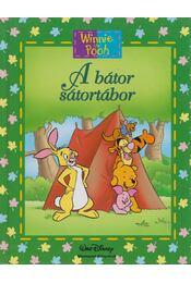 A bátor sátortábor - Maxtone-Graham, Ysenda - Régikönyvek