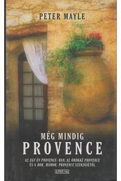 Még mindig Provence - Mayle, Peter - Régikönyvek