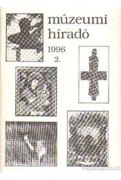 Múzeumi híradó 1996/2 - Mazán Mátyás - Régikönyvek
