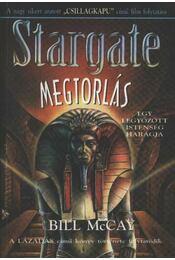 Stargate - Megtorlás - McCay, Bill - Régikönyvek