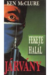 Járvány - McCLURE, Ken - Régikönyvek