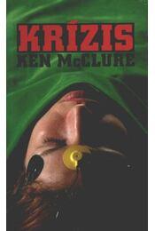 Krízis - McCLURE, Ken - Régikönyvek