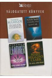 Jégmezők gyermeke / Az utca ahol élünk / Egyes számú célpont / Veszélyes kanyar - McGegor, Elizabeth, Mary Higgins Clark, Stephen Leather, Nicholas Sparks - Régikönyvek