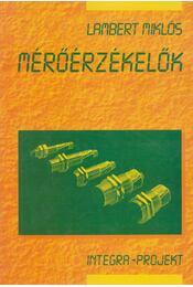 Mérőérzékelők - Lambert Miklós - Régikönyvek