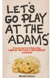 Let's go play at the Adam's - Mendal Johnson - Régikönyvek