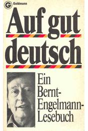 Auf gut deutsch - MENNE, LOTHAR (hsg) - Régikönyvek