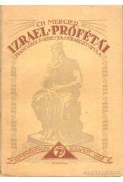 Izrael prófétái - Mercier, CH - Régikönyvek