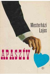 Apaszív - Mesterházi Lajos - Régikönyvek