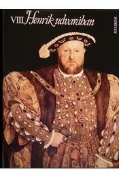 VIII. Henrik udvarában - Mészöly Dezső - Régikönyvek