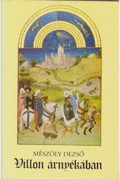Villon árnyékában - Mészöly Dezső - Régikönyvek