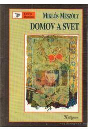 Domov a svet (szlovák nyelvű) - Mészöly Miklós - Régikönyvek