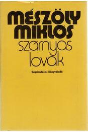 Szárnyas lovak - Mészöly Miklós - Régikönyvek