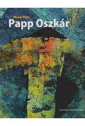 Papp Oszkár - Mezei Ottó - Régikönyvek