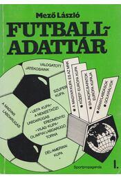 Futball-adattár I. rész - Mező László - Régikönyvek