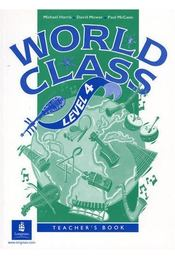 World Class Level 4 Teacher's Book - Michael Harris, David Mower, Paul McCann - Régikönyvek