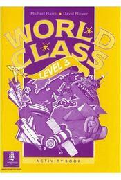 World Class Level 3 Activity Book - Michael Harris, David Mower - Régikönyvek