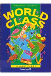 World Class Level 4 Student's Book - Michael Harris, David Mower - Régikönyvek