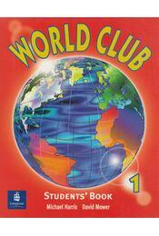 World Club - Students Book 1 - Michael Harris, David Mower - Régikönyvek