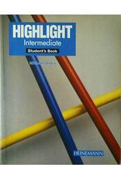 Highlight Intermediate Student's Book - Michael Vince - Régikönyvek