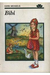 Bibi - Michaelis, Karin - Régikönyvek