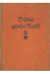 Bibis große Reise - Michaelis, Karin - Régikönyvek