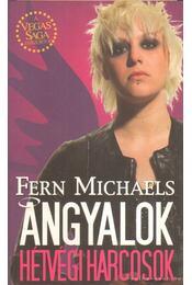 Angyalok - Hétvégi harcosok - Michaels, Fern - Régikönyvek